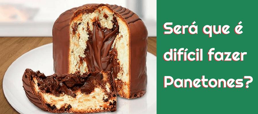 Como Fazer Panetone e Chocotone